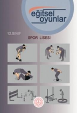 Spor Lisesi 12.Sınıf Eğitsel Oyunlar Ders Kitabı pdf indir