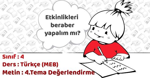 4 Sinif Turkce 4 Tema Degerlendirme Calismalari Cevaplari Meb