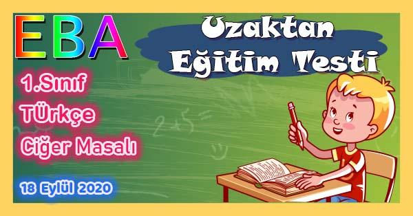 1.Sınıf Türkçe Ciğer Masalı Uzaktan Eğitim Testi pdf