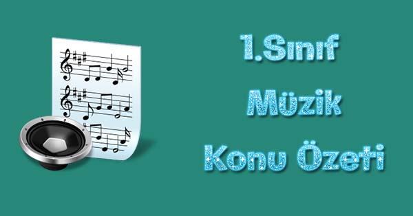 1.Sınıf Müzik Kitabı Konu özetleri