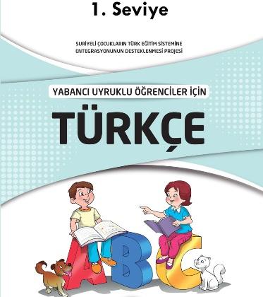 Yabancı Uyruklu Öğrenciler İçin Türkçe Kitabı (Seviye 1) pdf