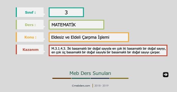3.Sınıf Matematik Eldesiz ve Eldeli Çarpma İşlemi Sunusu