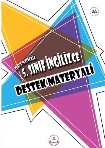 2019-2020 Yılı 5.Sınıf İngilizce Destek Materyali - 2A pdf indir