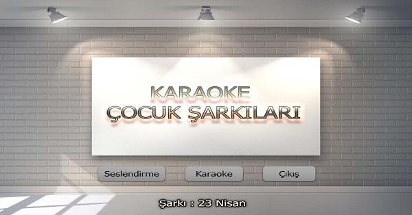 23 Nisan Karaoke Çocuk Şarkısı
