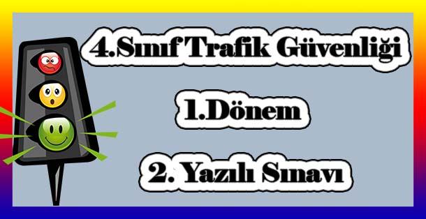 2018 2019 Yılı 4sınıf Trafik Güvenliği Yazılı Sınavları Meb Ders