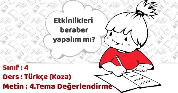 4.Sınıf Türkçe 4.Tema Değerlendirme Çalışmaları Cevapları (Koza Yayınları)