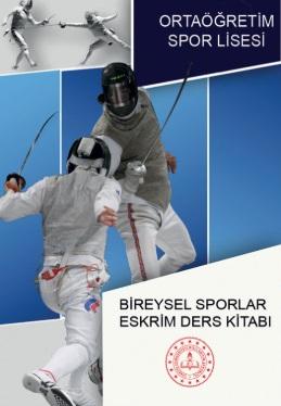Spor Lisesi 10.Sınıf Bireysel Sporlar Eskrim Ders Kitabı pdf indir