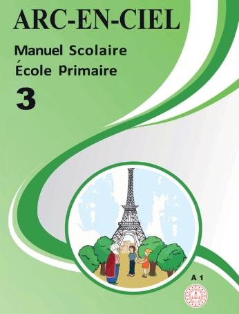 2019-2020 Yılı 3.Sınıf Arc En Ciel Fransızca Ders Kitabı (MEB) pdf indir