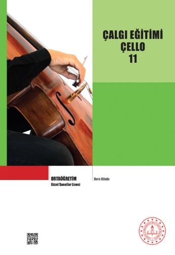Güzel Sanatlar Lisesi 11.Sınıf Çalgı Eğitimi Çello Ders Kitabı pdf indir