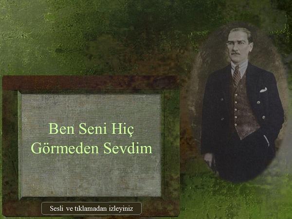 Ben Seni Hiç Görmeden Sevdim Sesli Atatürk Slaytı