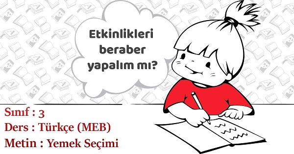 3.Sınıf Türkçe Yemek Seçimi Metni Etkinlik Cevapları (MEB)