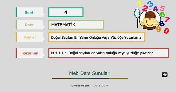 4.Sınıf Matematik Doğal Sayıları En Yakın Onluğa Veya Yüzlüğe Yuvarlama Sunusu