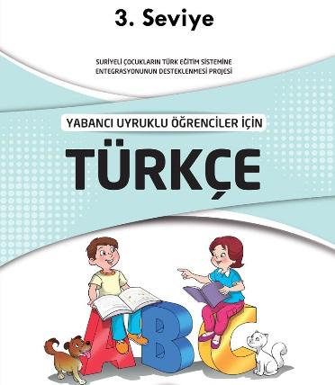 Yabancı Uyruklu Öğrenciler İçin Türkçe Kitabı (Seviye 3) pdf