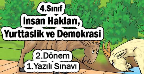 4.Sınıf İnsan Hakları, Yurttaşlık ve Demokrasi 2.Dönem 1.Yazılı Sınavı