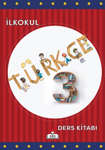 2018-2019 Yılı 3.Sınıf Türkçe MEB Yayınları Ders Kitabı (1.bölüm) pdf