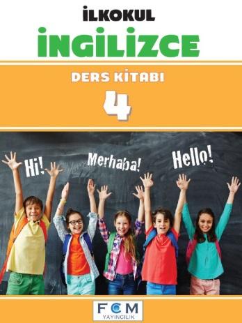 2019-2020 Yılı 4.Sınıf İngilizce Ders Kitabı (FCM) pdf indir