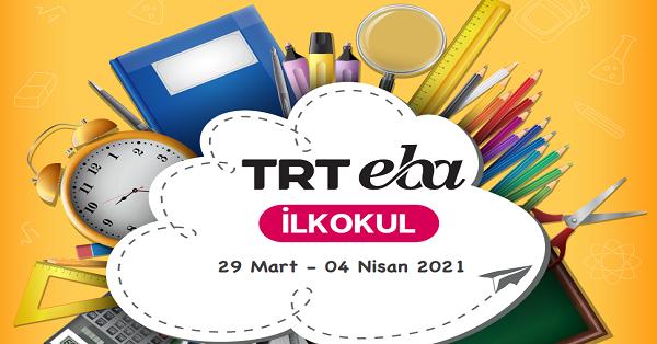 29 Mart - 4 Nisan Arası EBA TV İlkokul Yayın Akışı, Dersler, Konular