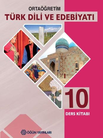 2020-2021 Yılı 10.Sınıf Türk Dili ve Edebiyatı Ders Kitabı (Öğün Yayınları) pdf indir