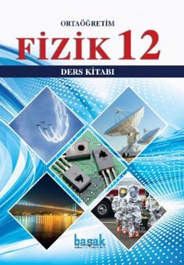 2019-2020 Yılı 12.Sınıf Fizik Ders Kitabı (Başak Yayınları) pdf indir