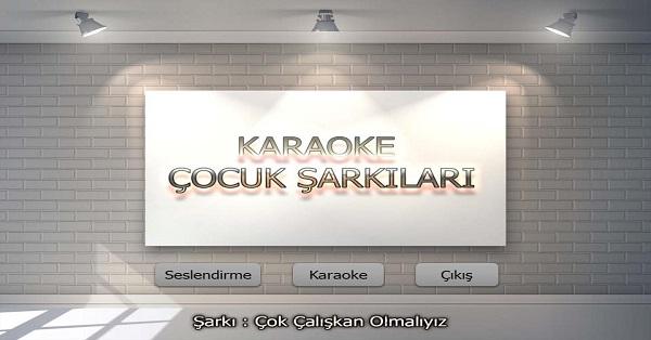 Çok Çalışkan Olmalıyız Karaoke Çocuk Şarkısı