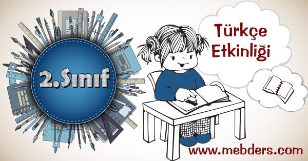 2.Sınıf Türkçe Sebep Sonuç İlişkileri Kazanım Testi