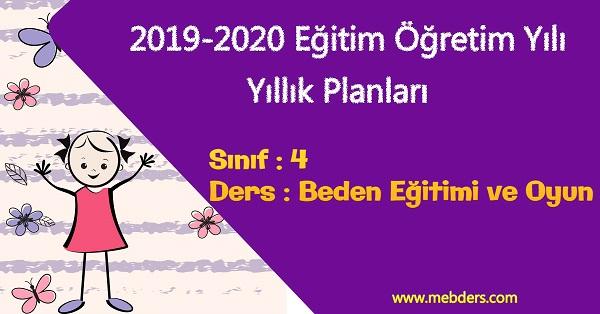 2019 - 2020 Yılı 4.Sınıf Beden Eğitimi ve Oyun Yıllık Planı ve Kazanım İşleme Listesi