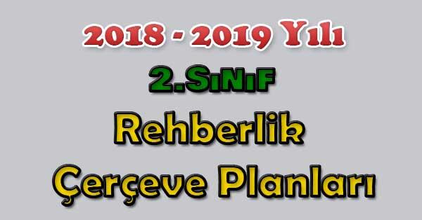 2018-2019 Yılı 2.Sınıf Rehberlik Çerçeve Planı