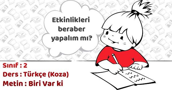 2.Sınıf Türkçe Biri Var ki Metni Etkinlik Cevapları