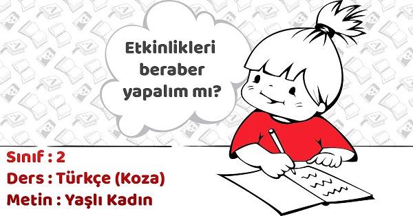 2.Sınıf Türkçe Yaşlı Kadın Metni Etkinlik Cevapları