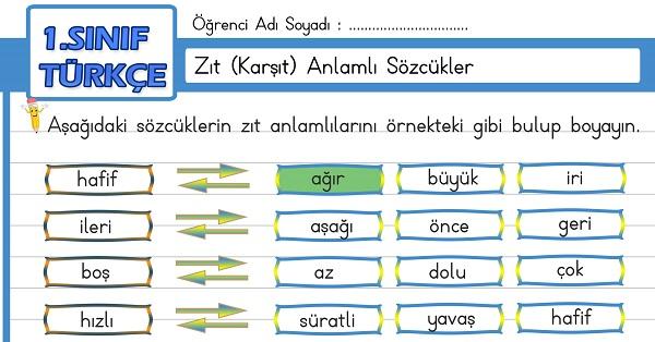 1.Sınıf Türkçe Zıt (Karşıt) Anlamlı Sözcükler Etkinliği