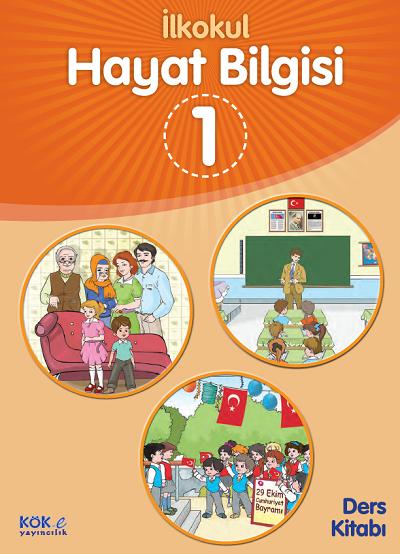 2018-2019 Yılı 1.Sınıf Hayat Bilgisi Kök Yayıncılık Ders Kitabı pdf
