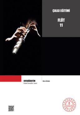 Güzel Sanatlar Lisesi 11.Sınıf Çalgı Eğitimi Flüt Ders Kitabı pdf indir
