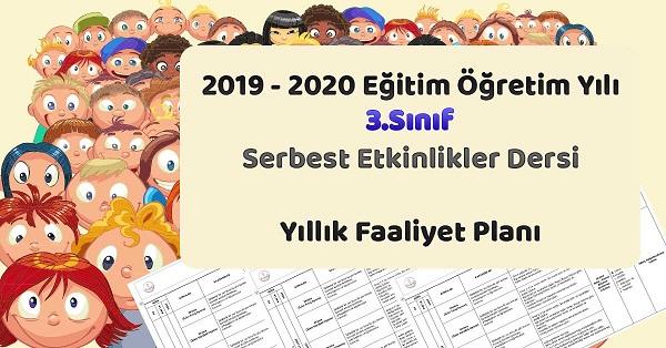 2019 - 2020 Yılı 3.Sınıf Serbest Etkinlikler Yıllık ve Aylık Faaliyet Planı