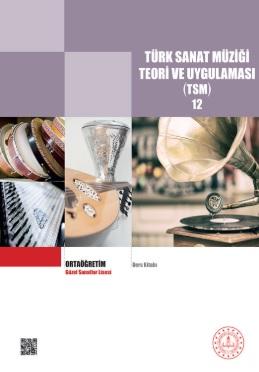 Güzel Sanatlar Lisesi 12.Sınıf TSM Teori ve Uygulaması Ders Kitabı pdf indir
