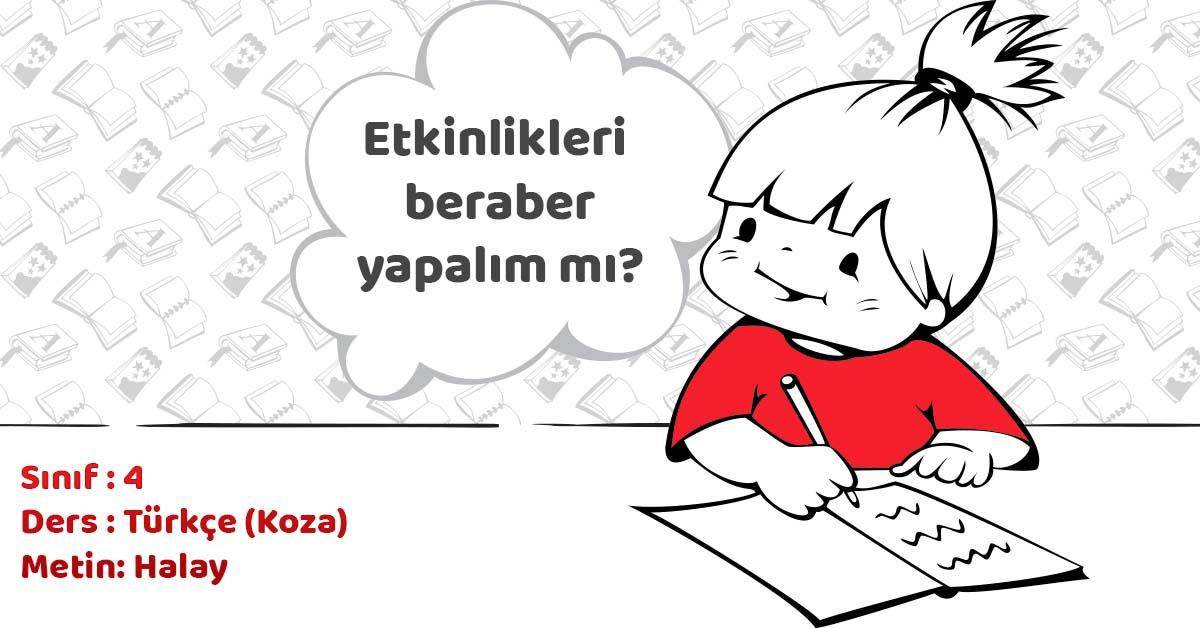 4.Sınıf Türkçe Halay Metni ve Tema Sonu Değerlendirme Cevapları