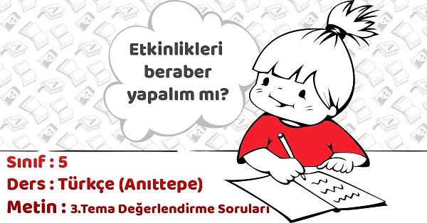 5.Sınıf Türkçe 3.Tema Değerlendirme Soruları Cevapları
