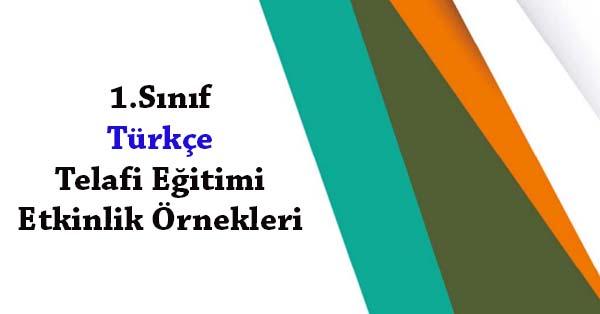 1.Sınıf Türkçe Telafi Eğitimi Etkinlik Örnekleri
