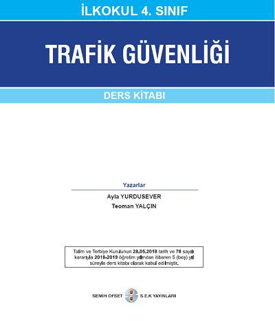 2018-2019 Yılı 4.Sınıf Trafik Güvenliği Semin Yayınevi Ders Kitabı pdf