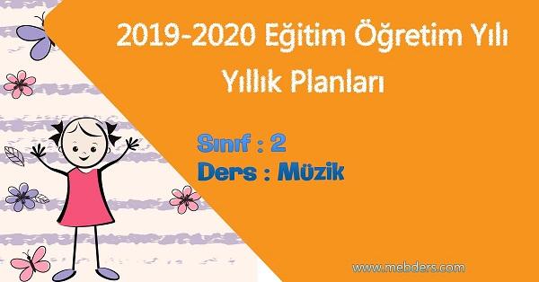 2019 - 2020 Yılı 2.Sınıf Müzik Yıllık Planı (Meb)
