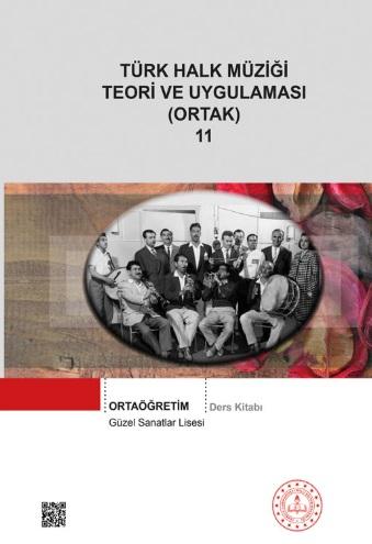 Güzel Sanatlar Lisesi 11.Sınıf Türk Halk Müziği Teori ve Uygulaması (Ortak) Ders Kitabı pdf indir