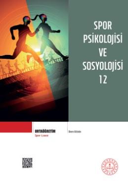 Spor Lisesi 12.Sınıf Spor Psikolojisi ve Sosyolojisi Ders Kitabı pdf indir
