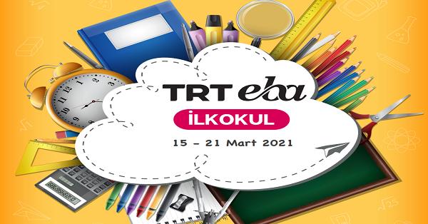 15 Mart - 21 Mart Arası EBA TV İlkokul Yayın Akışı, Dersler, Konular