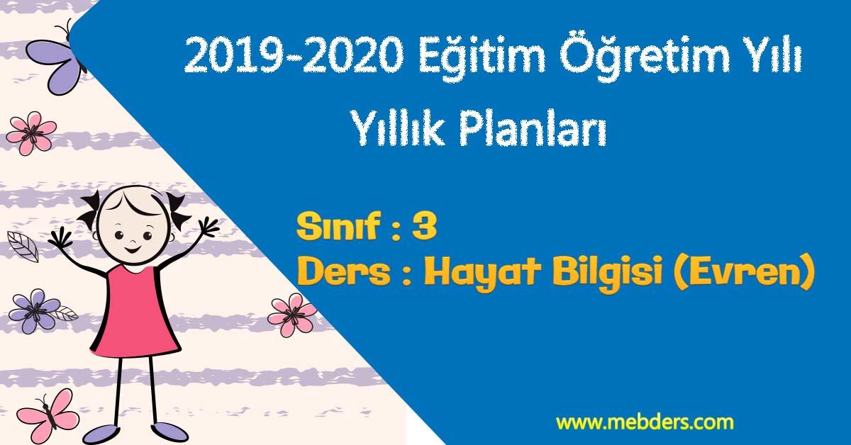 2019 - 2020 Yılı 3.Sınıf Hayat Bilgisi Yıllık Planı (Evren Yayıncılık)