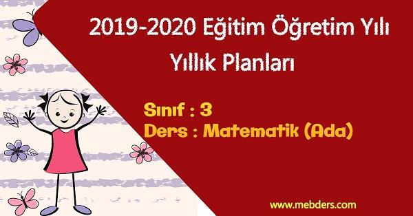 2019 - 2020 Yılı 3.Sınıf Matematik Yıllık Planı (Ada Yayınevi)
