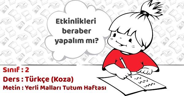 2.Sınıf Türkçe Yerli Malları Tutum Haftası Metni Etkinlik Cevapları
