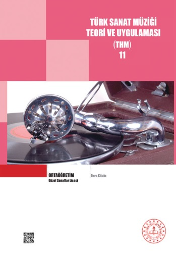 Güzel Sanatlar Lisesi 11.Sınıf Türk Sanat Müziği Teori ve Uygulaması (THM) Ders Kitabı pdf indir