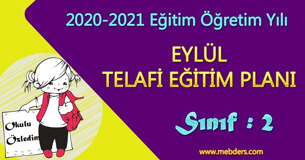 2020-2021 Eğitim-Öğretim Yılı 2.Sınıf Eylül Telafi Eğitim Planı
