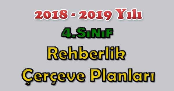 2018-2019 Yılı 4.Sınıf Rehberlik Çerçeve Planı