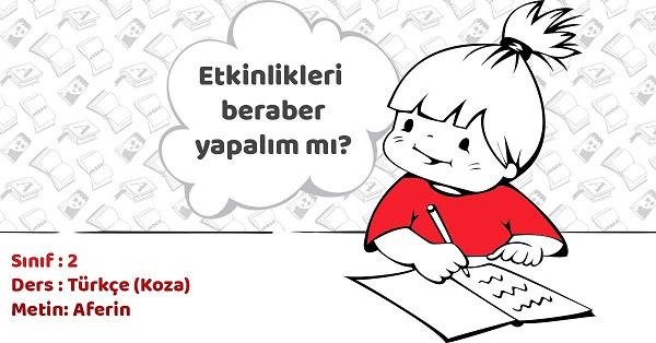 2.Sınıf Türkçe Aferin Metni ve Tema Sonu Değerlendirme Cevapları