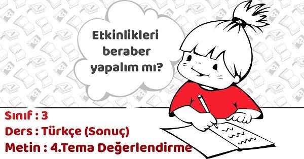 3.Sınıf Türkçe 4.Tema Değerlendirme Çalışmaları Cevapları (Sonuç Yayınları)